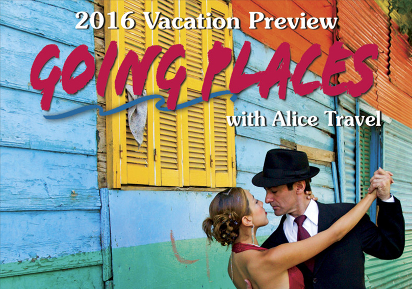 "Alice Travel's ""Going Places"""